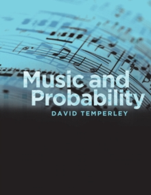Music and Probability, Paperback / softback Book