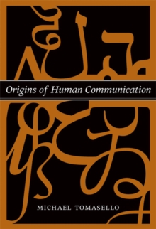Origins of Human Communication, Paperback / softback Book