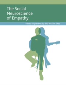 The Social Neuroscience of Empathy, Paperback Book