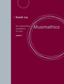 Musimathics : The Mathematical Foundations of Music Volume 2, Paperback / softback Book