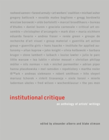Institutional Critique : An Anthology of Artists' Writings, Paperback / softback Book