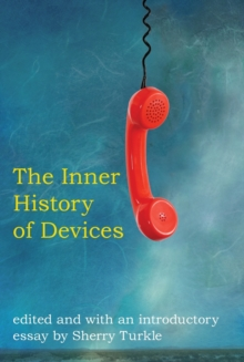 The Inner History of Devices, Paperback Book