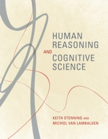 Human Reasoning and Cognitive Science, Paperback / softback Book