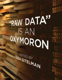 """Raw Data"" Is an Oxymoron, Paperback Book"