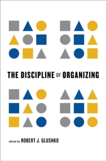The Discipline of Organizing, Hardback Book