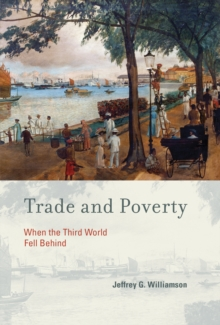 Trade and Poverty : When the Third World Fell Behind, Paperback Book