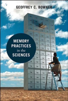 Memory Practices in the Sciences, Paperback Book