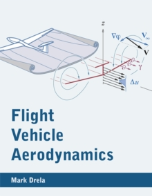 Flight Vehicle Aerodynamics, Paperback / softback Book