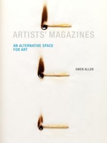 Artists' Magazines : An Alternative Space for Art, Paperback / softback Book
