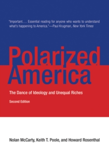 Polarized America : The Dance of Ideology and Unequal Riches, Paperback / softback Book