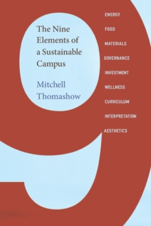 The Nine Elements of a Sustainable Campus, Paperback Book