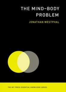 The Mind-Body Problem, Paperback / softback Book