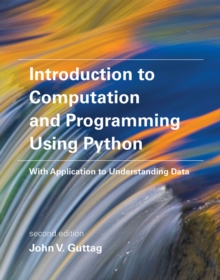Introduction to Computation and Programming Using Python : With Application to Understanding Data, Paperback / softback Book