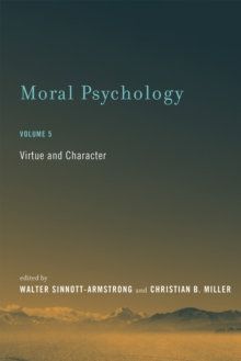 Moral Psychology : Virtue and Character, Paperback Book