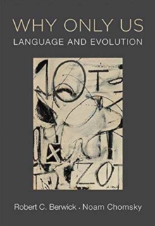 Why Only Us : Language and Evolution, Paperback Book