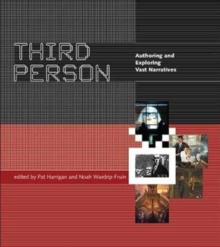 Third Person : Authoring and Exploring Vast Narratives, Paperback Book