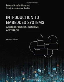 Introduction to Embedded Systems : A Cyber-Physical Systems Approach, Paperback / softback Book