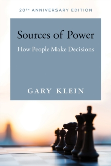 Sources of Power : How People Make Decisions, Paperback Book