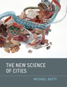 The New Science of Cities, Paperback Book