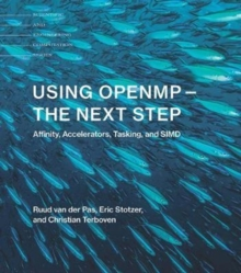 Using OpenMP -- The Next Step : Affinity, Accelerators, Tasking, and SIMD, Paperback Book