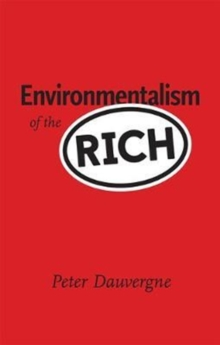 Environmentalism of the Rich, Paperback Book