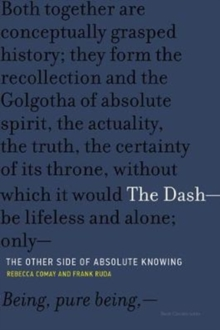 The Dash-The Other Side of Absolute Knowing, Paperback Book