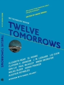 Twelve Tomorrows, Paperback Book