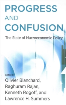Progress and Confusion : The State of Macroeconomic Policy, Paperback / softback Book