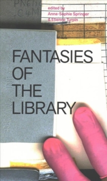 Fantasies of the Library, Paperback / softback Book