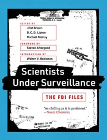 Scientists Under Surveillance : The FBI Files, Paperback / softback Book