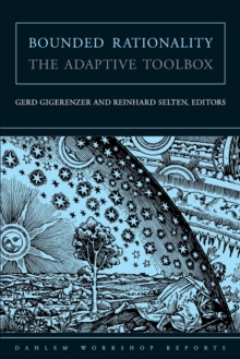 Bounded Rationality : The Adaptive Toolbox, Paperback Book