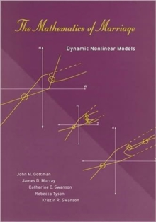 The Mathematics of Marriage : Dynamic Nonlinear Models, Paperback Book