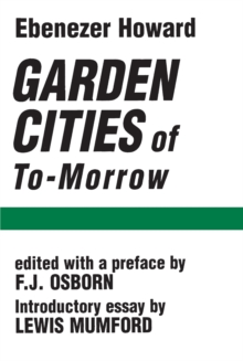 Garden Cities of To-Morrow, Paperback Book