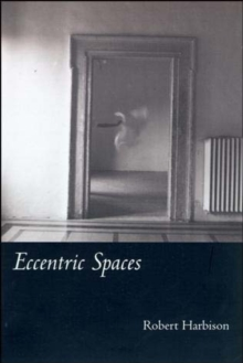 Eccentric Spaces, Paperback / softback Book
