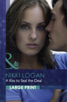 A Kiss To Seal The Deal, Hardback Book