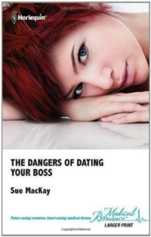The Dangers of Dating Your Boss, Hardback Book