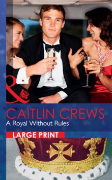 A Royal Without Rules, Hardback Book