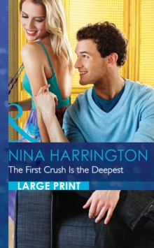 The First Crush Is The Deepest, Hardback Book