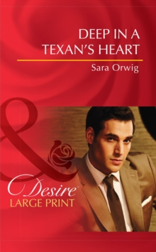 Deep In A Texan's Heart, Hardback Book