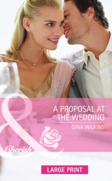 A Proposal At The Wedding, Hardback Book