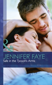 Safe in the Tycoon's Arms, Hardback Book