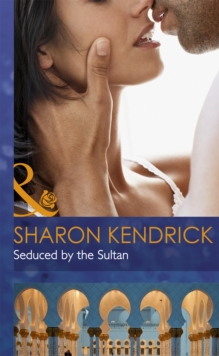 Seduced by the Sultan, Hardback Book