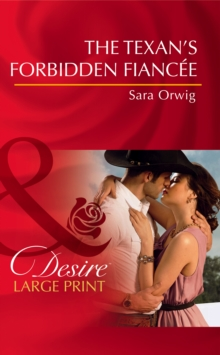 The Texan's Forbidden Fiancee, Hardback Book