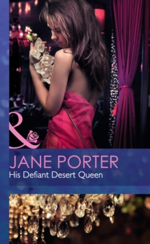 His Defiant Desert Queen, Hardback Book