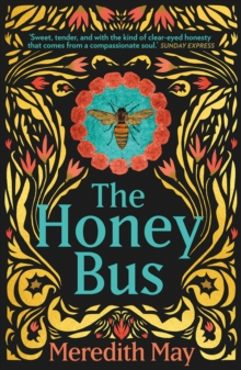 The Honey Bus, Paperback / softback Book