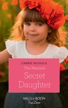 The Marine's Secret Daughter, Paperback Book