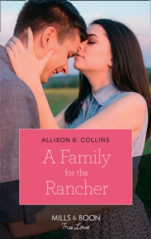 A Family For The Rancher, Paperback Book