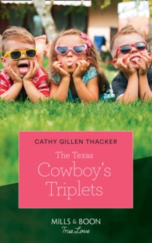 The Texas Cowboy's Triplets, Paperback Book