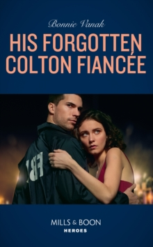 His Forgotten Colton Fiancee, Paperback / softback Book