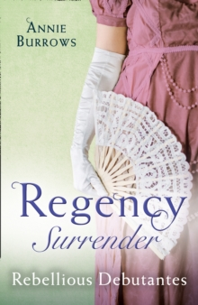Regency Surrender: Rebellious Debutantes : Lord Havelock's List / Portrait of a Scandal, Paperback / softback Book